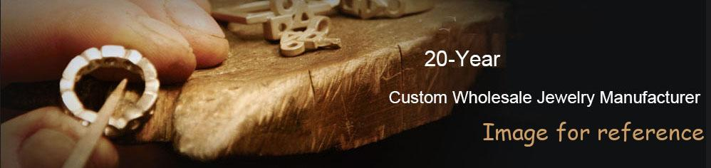 20 years custom wholesale jewelry manufacturer